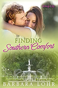 Finding Southern Comfort: A Heartwarming Prequel (Windy City Romance Book 0) by [Lohr, Barbara]