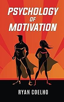 Psychology of Motivation by [Coelho, Ryan]