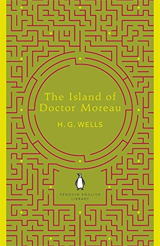 Penguin English Library the Island of Doctor Moreau (The Penguin English Library)