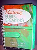 Mastering Public Speaking, George L. Grice and John F. Skinner, 0205752683