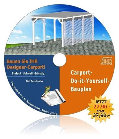 Designer-Carport-Bauplan. Spitzen-Carport selber bauen!: Amazon.de ...