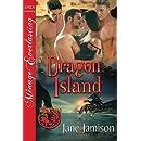Dragon Island [Dragon Love 8] (Siren Publishing Menage Everlasting)