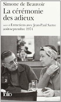 La cérémonie des adieux / Entretiens avec Jean-Paul Sartre par Beauvoir