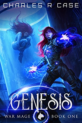 Genesis: War Mage: Book One (War Mage Chronicles 1)