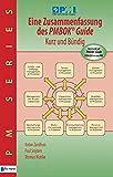 Eine Zusammenfassung des PMBOK Guide (Pm Series)