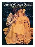 Jessie Willcox Smith, S. Michael Schnessel, 0690014937