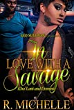 In Love With A Savage: Khalani and Dominic