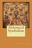 img - for Alchemical Symbolism by Herbert Silberer (2015-06-20) book / textbook / text book