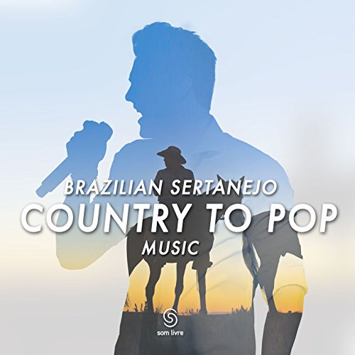 Brazilian Sertanejo - Country ...