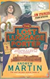 The Lost Luggage Porter by Andrew Martin front cover
