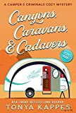 Canyons, Caravans, & Cadavers: A Camper & Criminals Cozy Mystery Book 6