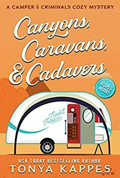 Canyons, Caravans, & Cadavers: A Camper & Criminals Cozy Mystery Book 6 by [Kappes, Tonya]