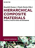 img - for Hierarchical Composite Materials: Materials, Manufacturing, Engineering (Advanced Composites) book / textbook / text book