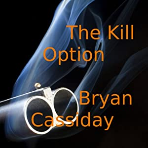 The Kill Option Audiobook