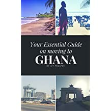 Your Essential Guide on Moving to Ghana