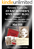 An RAF Mother's WWII Diary Blog - November 1940-December 1941 - Anticipation and Alarms