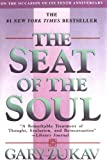 The Seat of the Soul, Gary Zukav, 0684865181