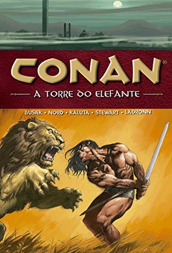 Conan. A Torre do Elefante - Volume 3