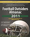Football Outsiders Almanac 2011, Aaron Schatz and Sean McCormick, 1466246138
