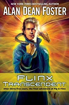 Flinx Transcendent: A Pip & Flinx Adventure (Adventures of Pip & Flinx Book 14) by [Foster, Alan Dean]