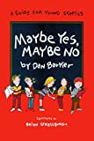 img - for Maybe Yes, Maybe No: A Guide for Young Skeptics book / textbook / text book