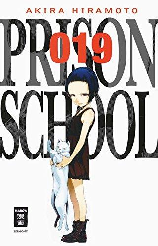 Prison School 19 Taschenbuch – 4. April 2018 Akira Hiramoto Karl Stenger Egmont Manga 3770498399