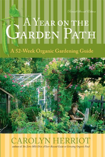 A YEAR ON THE GARDEN PATH - A 52-Week Organic Gardening Guide by Carolyn Harriot - This book is a week-by-week guide on how to grow organically. Carolyn Harriot took a neglected property close to Victoria and turned it into a high-yield food garden, growing vegetables, herbs and fruit organically without pesticides, chemical fertilizers or herbicides. Useful info on seeding, creating the best soil, growing the best tomatoes, how to water, how to grow fruit and berries, pest control, the dangers of using chemicals in the garden, saving seeds, native plants, container gardening, lawn care, planting spring-flowering bulbs, using mulch and making special teas for the garden.