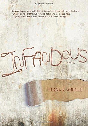 """Infandous (Fiction - Young Adult)"" av Elana K. Arnold"