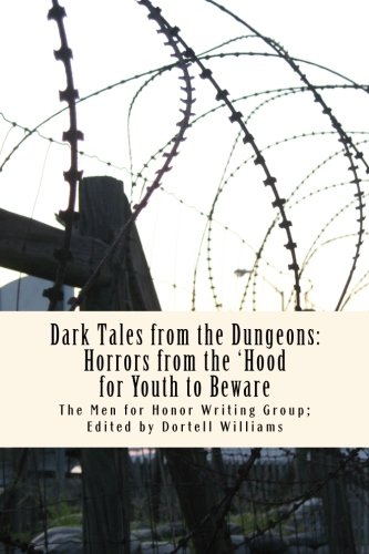 Dark Tales from the Dungeons: Horrors from the 'Hood for Youth to Beware PDF ePub fb2 ebook