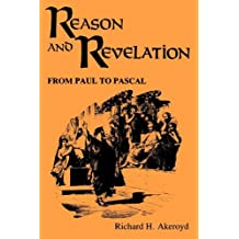 Reason and Revelation: From Paul to Pascal