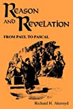 Reason and Revelation, Richard H. Akeroyd, 0865544050