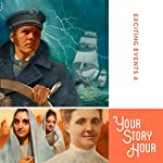 Exciting Events Volume 4: Your Story Hour |  Your Story Hour