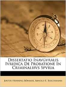 Dissertatio Inavgvralis Ivridica de Probatione in Criminalibvs Spvria