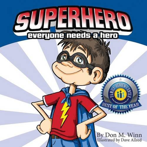 Superhero: A Kids Book about How Anybody Can Be an Answer to the Question, What Is a Hero? by Looking for Ways to Help People