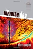 The Infinite Day, Chris Walley, 141431468X