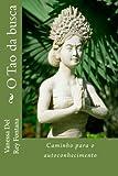 img - for O Tao da busca: Caminho para o autoconhecimento (Volume 1) (Portuguese Edition) book / textbook / text book