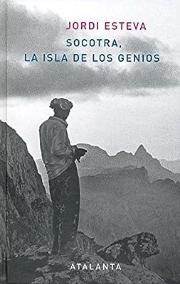 Socotra.La isla de los genios (MEMORIA MUNDI): Amazon.es: Esteva (NO HAY SEGUNDO APELLIDO AUN SIENDO ESPAÑOL), Jordi: Libros