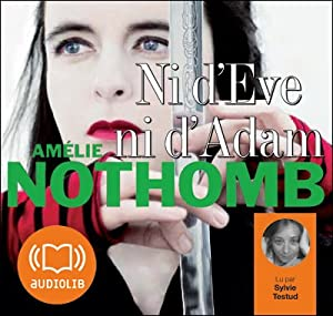 Ni d'Eve ni d'Adam Audiobook