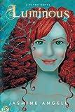 Luminous, Jasmine Angell, 1483403181