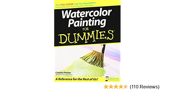Watercolor Painting For Dummies Colette Pitcher 0999994609538