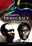The Road to Democracy in South Africa, , 186888709X