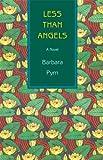 Less Than Angels, Barbara Pym, 1559213884