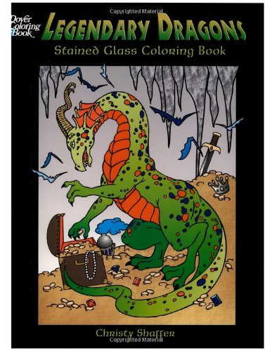 Legendary Dragons Stained Glass Coloring Book (Dover Stained Glass Coloring Book) pdf