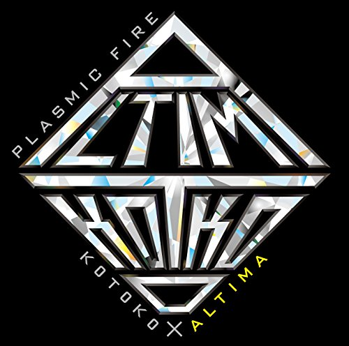 Kotoko X Altima - Accel World: Infinite Burst Main Theme: Plasmic Fire (Altima Ver.) [Japan CD] 10006-03709