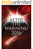 After The Warning 2016