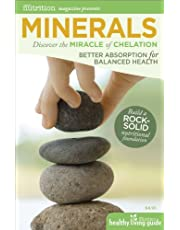 Minerals: Discover the Miracle of Chelation