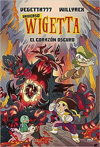 Universo Wigetta 3. El corazón oscuro Vegetta777 y Willyrex