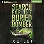 Search for the Buried Bomber | Xu Lei