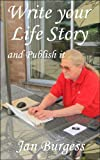 Write your Life Story and Publish it