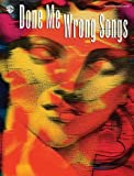 Done Me Wrong Songs, Hal Leonard Corp., 0757938965